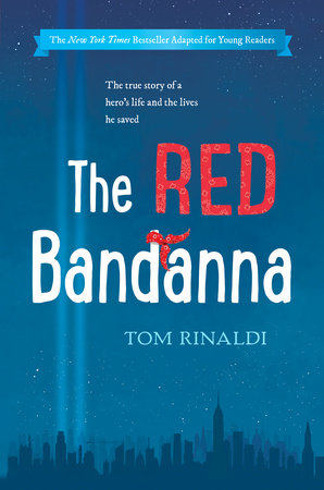 The Red Bandanna (Young Readers Adaptation)