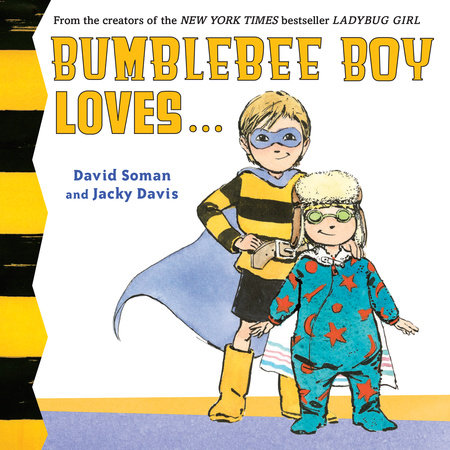 Bumblebee Boy Loves...
