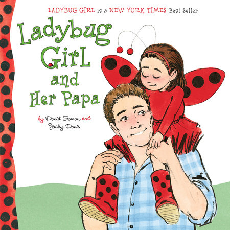 Ladybug Girl and Her Papa